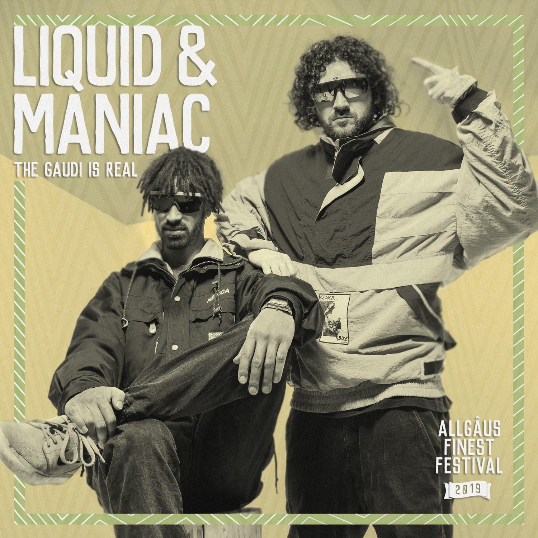 Liquid & Maniac